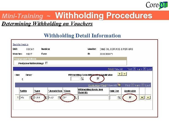 Mini-Training ~ Withholding Procedures Determining Withholding on Vouchers Withholding Detail Information