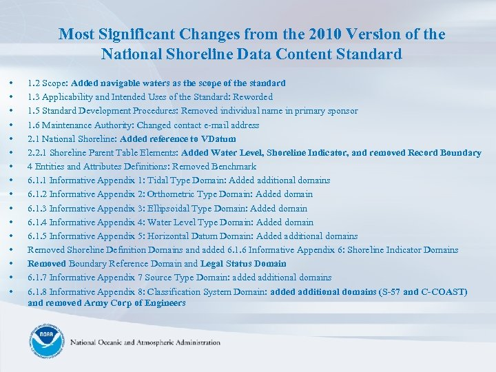 Most Significant Changes from the 2010 Version of the National Shoreline Data Content Standard