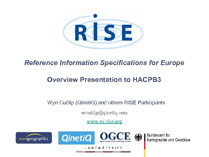 Reference Information Specifications for Europe Overview Presentation to HACPB 3 Wyn Cudlip (Qineti. Q)