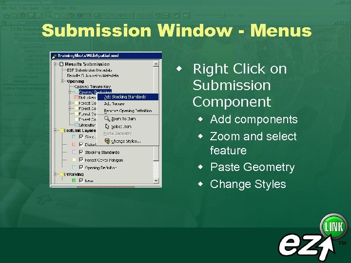 Submission Window - Menus w Right Click on Submission Component w Add components w