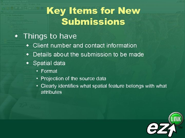 Key Items for New Submissions w Things to have w Client number and contact