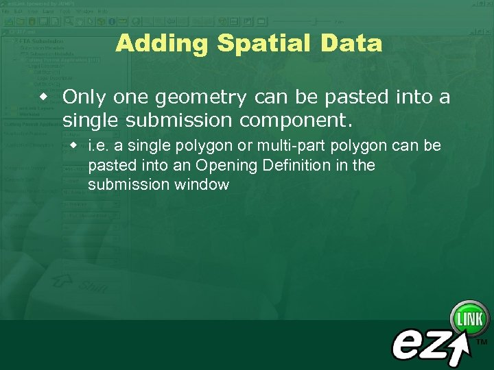 Adding Spatial Data w Only one geometry can be pasted into a single submission