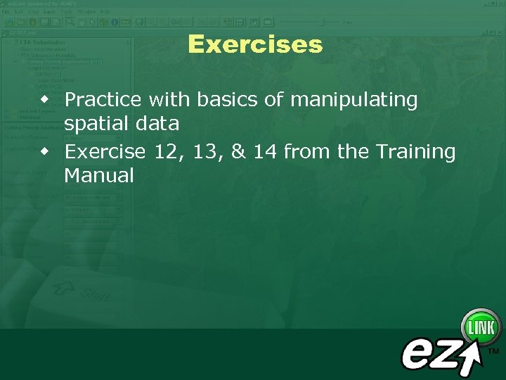 Exercises w Practice with basics of manipulating spatial data w Exercise 12, 13, &
