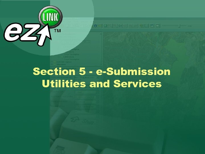 Section 5 - e-Submission Utilities and Services