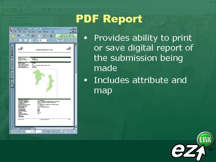 PDF Report w Provides ability to print or save digital report of the submission