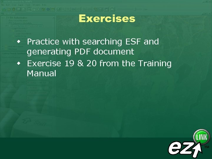 Exercises w Practice with searching ESF and generating PDF document w Exercise 19 &