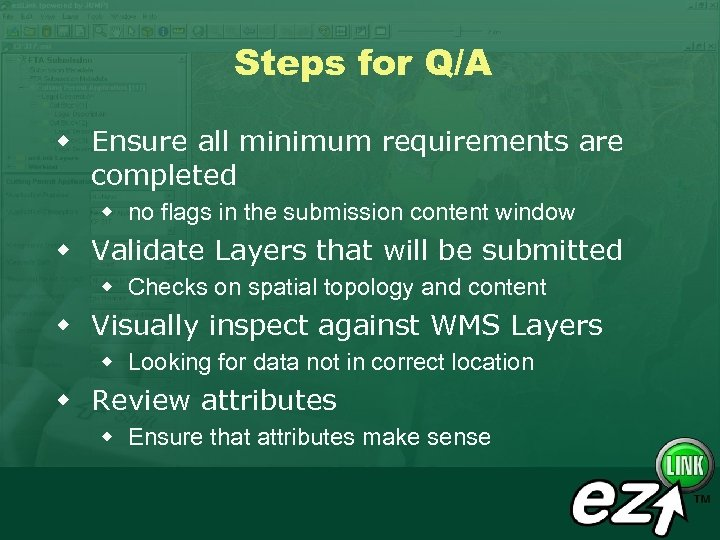 Steps for Q/A w Ensure all minimum requirements are completed w no flags in