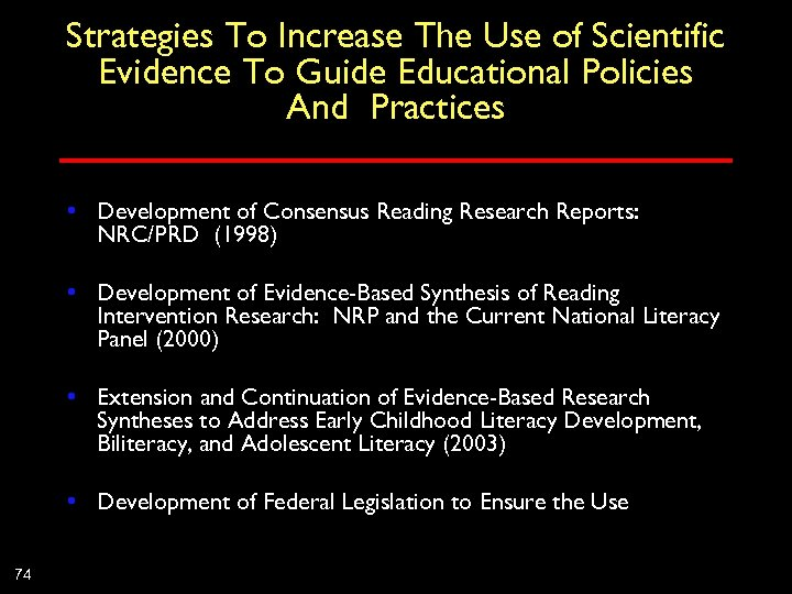 Strategies To Increase The Use of Scientific Evidence To Guide Educational Policies And Practices