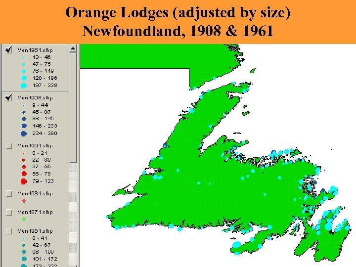 Orange Lodges (adjusted by size) Newfoundland, 1908 & 1961