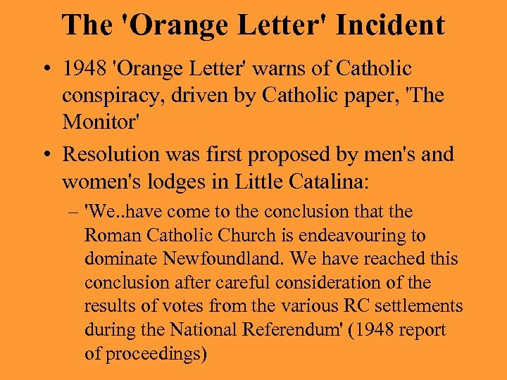 The 'Orange Letter' Incident • 1948 'Orange Letter' warns of Catholic conspiracy, driven by