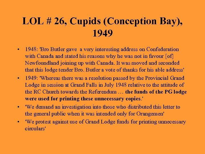 LOL # 26, Cupids (Conception Bay), 1949 • 1948: 'Bro Butler gave a very