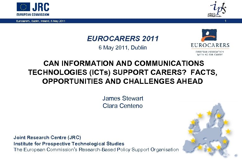 Eurocarers, Dublin, Ireland, 6 May 2011 1 EUROCARERS 2011 6 May 2011, Dublin CAN
