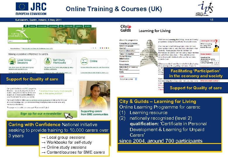 Online Training & Courses (UK) Eurocarers, Dublin, Ireland, 6 May 2011 Support for Quality