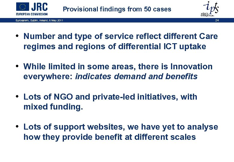 Provisional findings from 50 cases Eurocarers, Dublin, Ireland, 6 May 2011 24 • Number