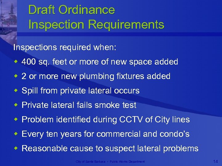 Draft Ordinance Inspection Requirements Inspections required when: w 400 sq. feet or more of