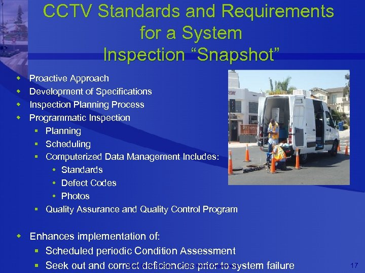 "CCTV Standards and Requirements for a System Inspection ""Snapshot"" w w Proactive Approach Development"