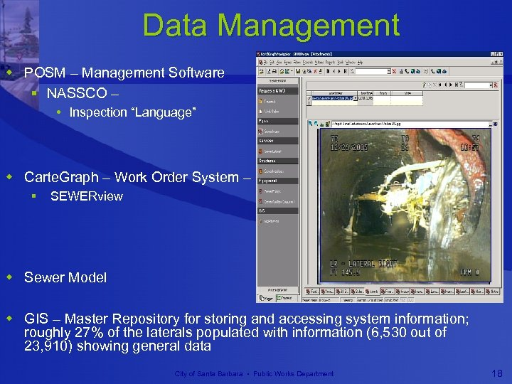 "Data Management w POSM – Management Software § NASSCO – • Inspection ""Language"" w"