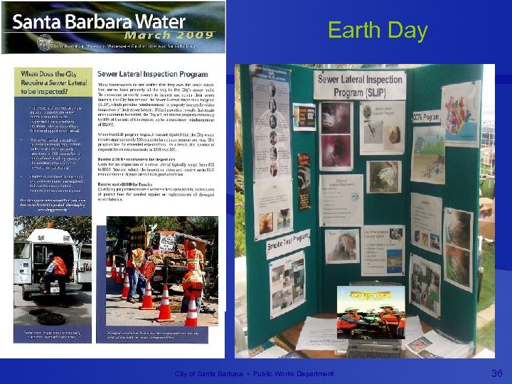 Earth Day City of Santa Barbara • Public Works Department 36