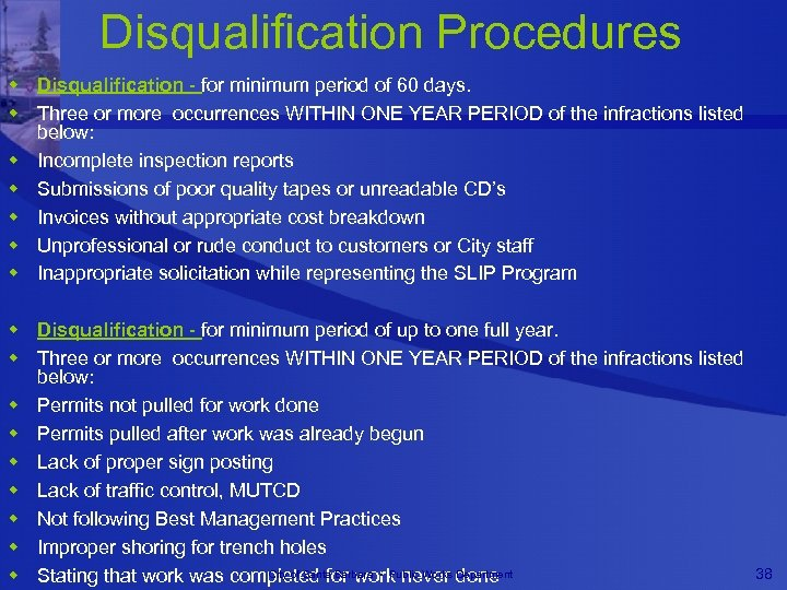 Disqualification Procedures w Disqualification - for minimum period of 60 days. w Three or