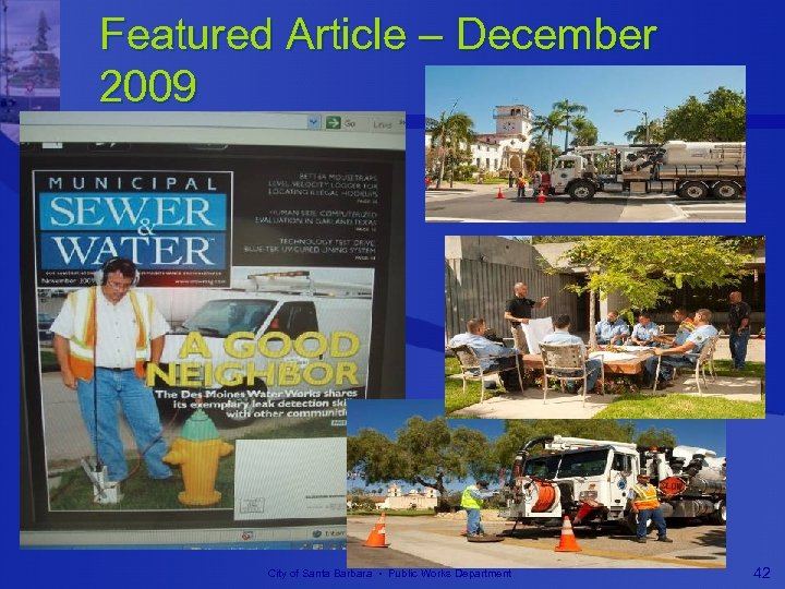 Featured Article – December 2009 City of Santa Barbara • Public Works Department 42