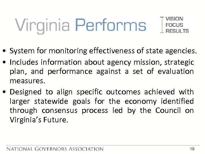 • System for monitoring effectiveness of state agencies. • Includes information about agency