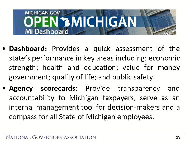 • Dashboard: Provides a quick assessment of the state's performance in key areas