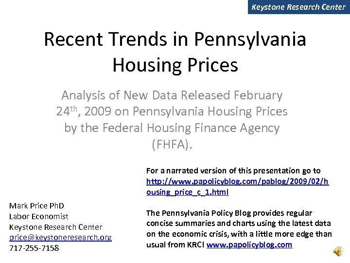 Keystone Research Center Recent Trends in Pennsylvania Housing Prices Analysis of New Data Released