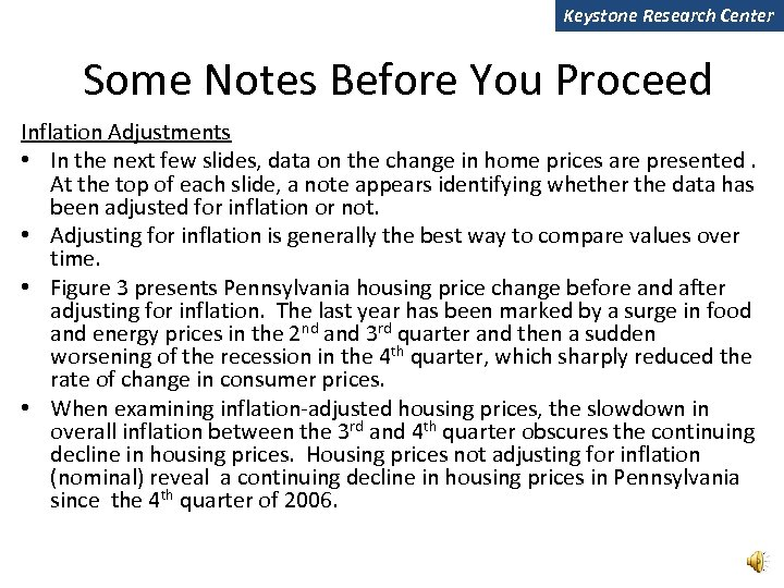 Keystone Research Center Some Notes Before You Proceed Inflation Adjustments • In the next