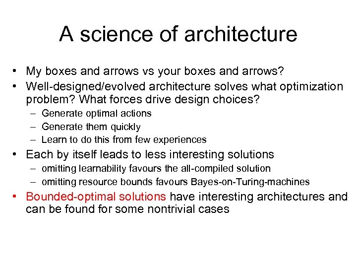 A science of architecture • My boxes and arrows vs your boxes and arrows?