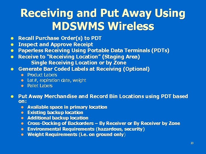 Receiving and Put Away Using MDSWMS Wireless Recall Purchase Order(s) to PDT Inspect and