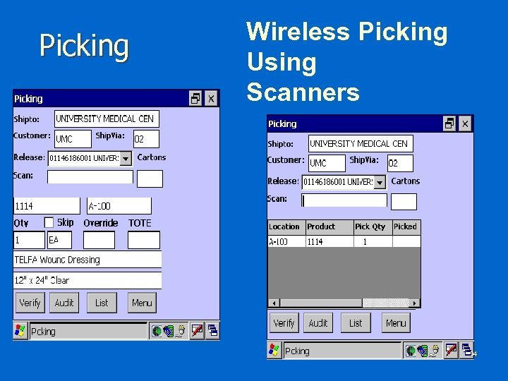 Picking Wireless Picking Using Scanners 34
