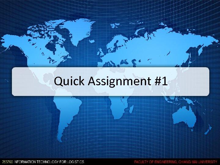 Quick Assignment #1
