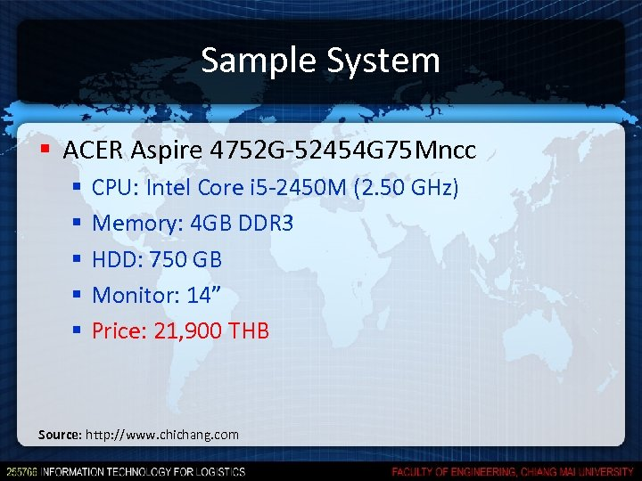 Sample System § ACER Aspire 4752 G-52454 G 75 Mncc § § § CPU: