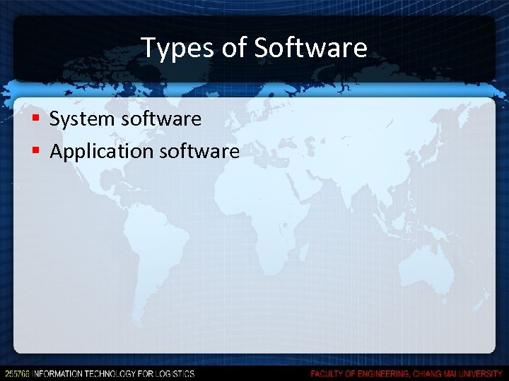 Types of Software § System software § Application software