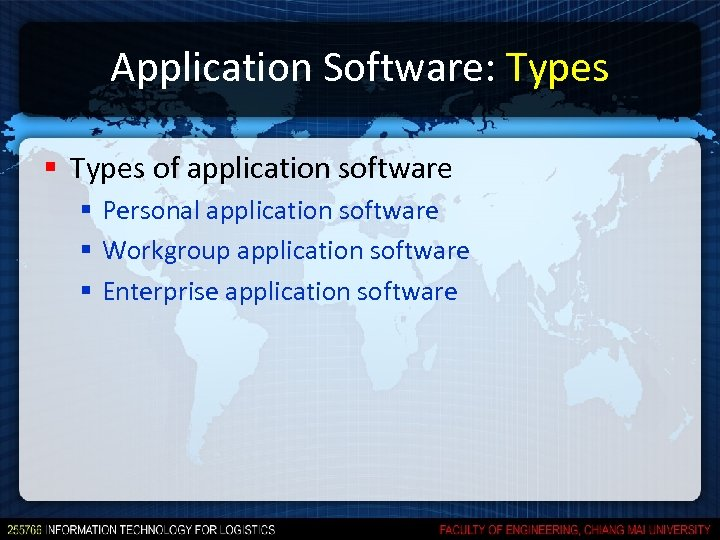 Application Software: Types § Types of application software § Personal application software § Workgroup