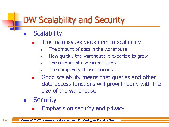 DW Scalability and Security n Scalability n The main issues pertaining to scalability: n