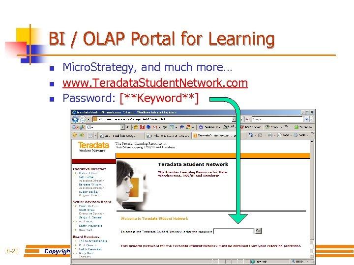 BI / OLAP Portal for Learning n n n 8 -22 Micro. Strategy, and