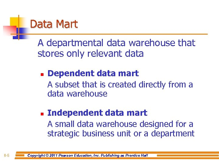 Data Mart A departmental data warehouse that stores only relevant data n n 8