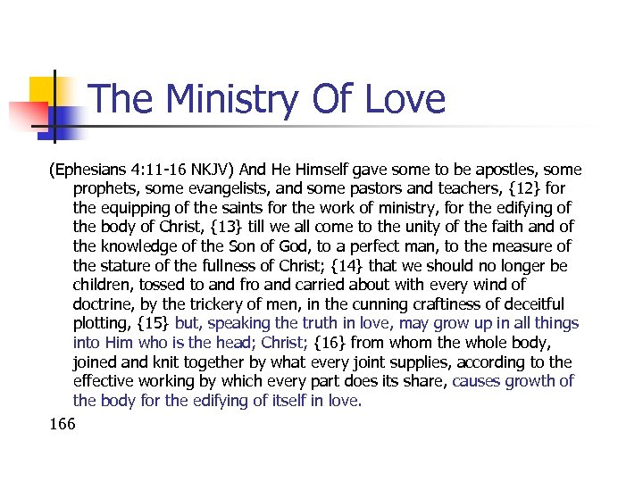 The Ministry Of Love (Ephesians 4: 11 -16 NKJV) And He Himself gave some