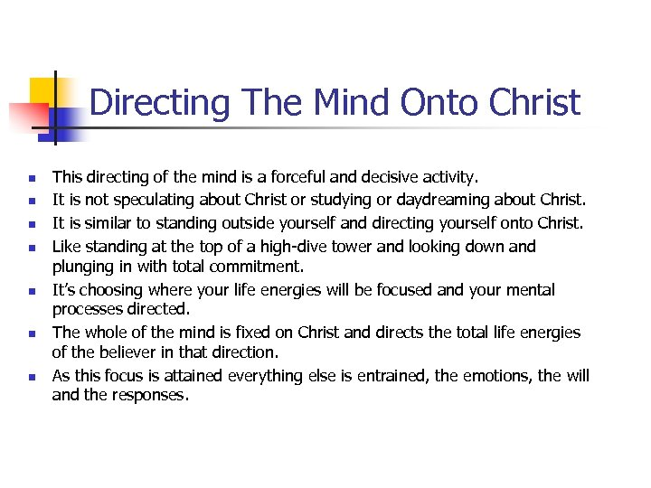 Directing The Mind Onto Christ n n n n This directing of the mind