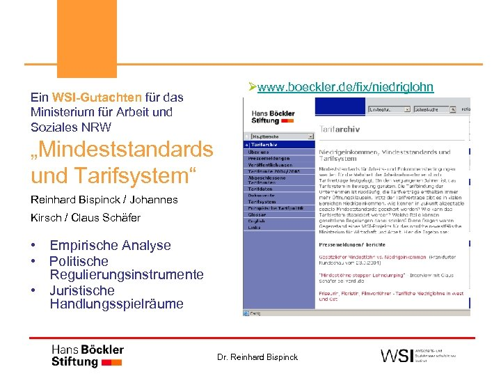 """Ein WSI-Gutachten für das Ministerium für Arbeit und Soziales NRW Øwww. boeckler. de/fix/niedriglohn """"Mindeststandards"""