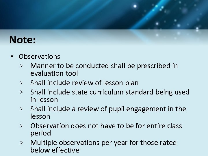 Note: • Observations › Manner to be conducted shall be prescribed in evaluation tool