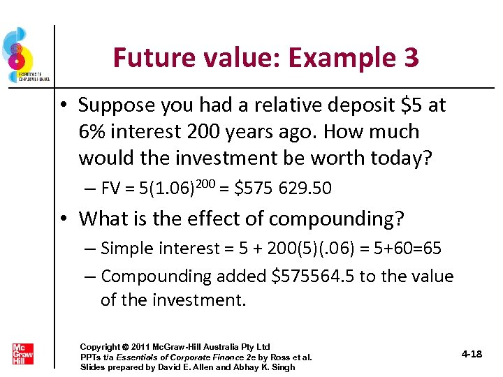 Future value: Example 3 • Suppose you had a relative deposit $5 at 6%