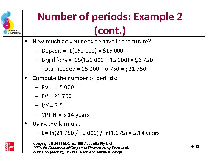 Number of periods: Example 2 (cont. ) • How much do you need to