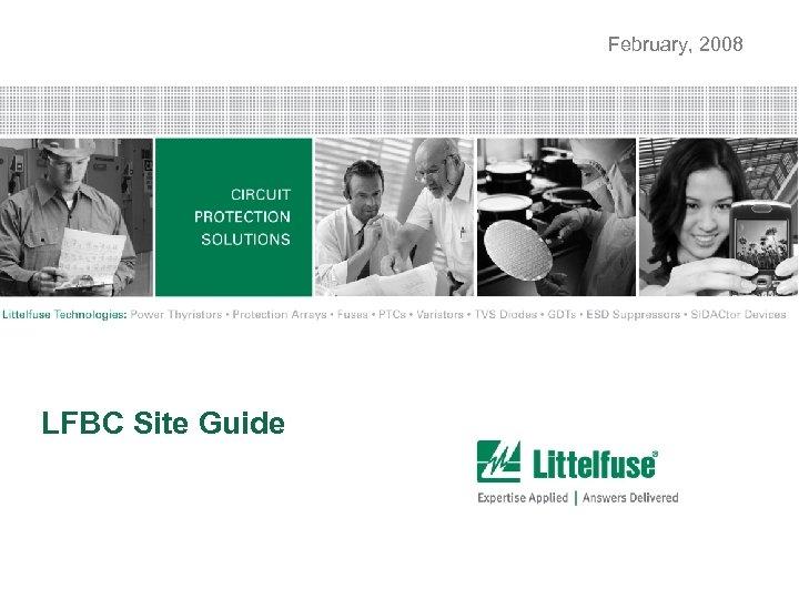 February, 2008 LFBC Site Guide 1 Version 01_100407