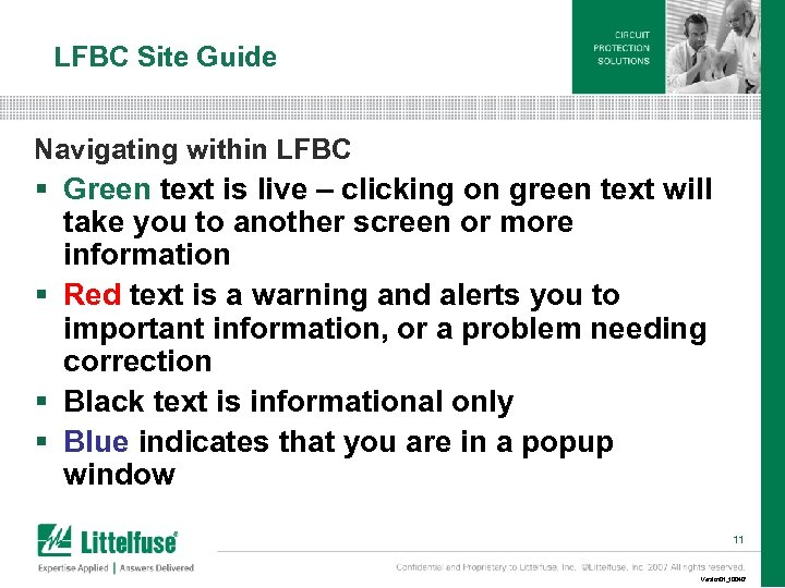 LFBC Site Guide Navigating within LFBC § Green text is live – clicking on