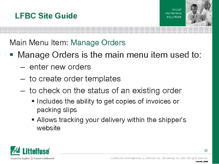 LFBC Site Guide Main Menu Item: Manage Orders § Manage Orders is the main