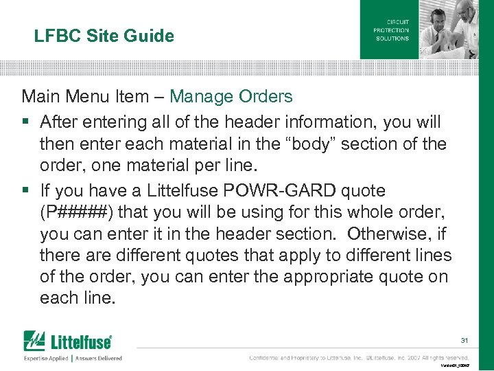 LFBC Site Guide Main Menu Item – Manage Orders § After entering all of
