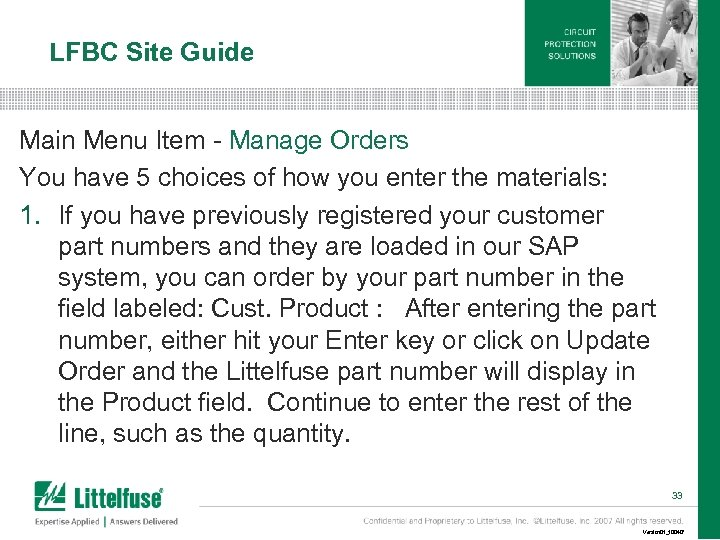 LFBC Site Guide Main Menu Item - Manage Orders You have 5 choices of