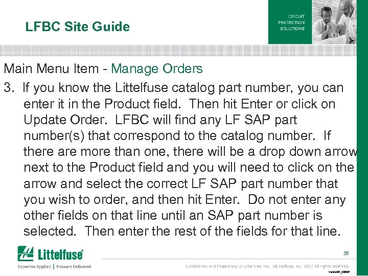 LFBC Site Guide Main Menu Item - Manage Orders 3. If you know the